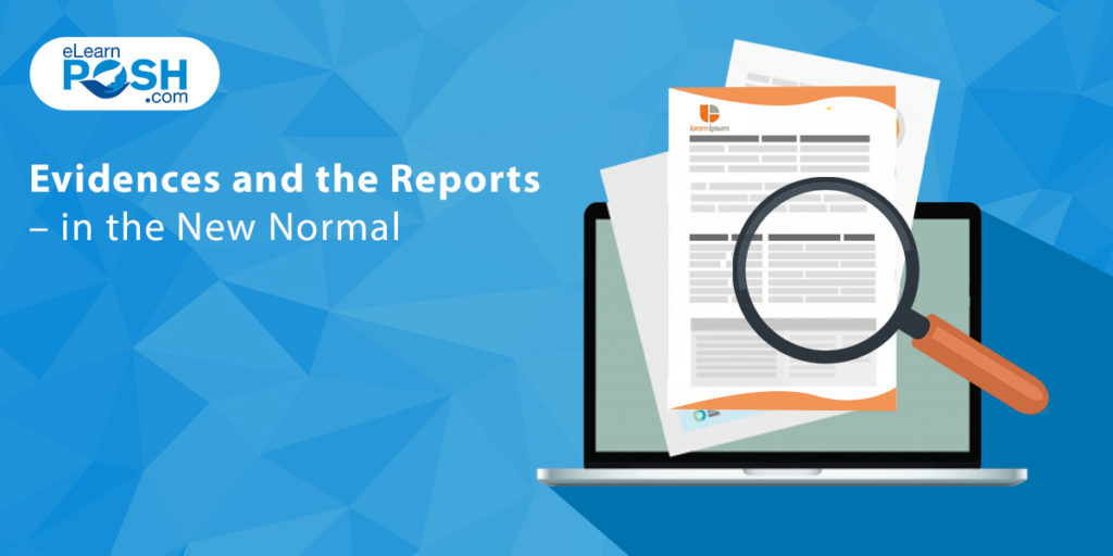 Evidence and Reports - in New Normal